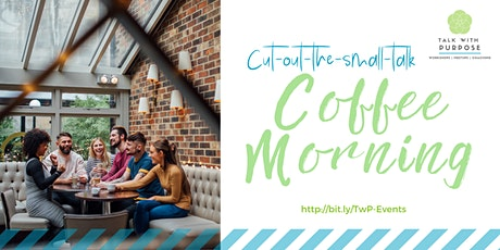 Virtual Coffee Morning / Breakfast tickets