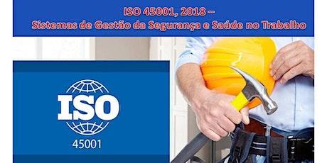 ISO 45001, 2018  –  Sistemas de Gestão da Segurança e Saúde no Trabalho ingressos