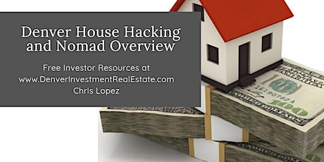 Denver House Hacking and Nomad™ Overview tickets