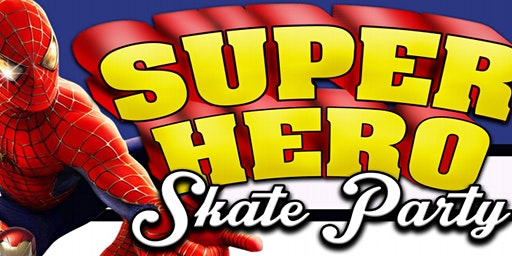 Kids Skate Free! Super Hero Skate Party 1/27 at 12pm (with ticket)