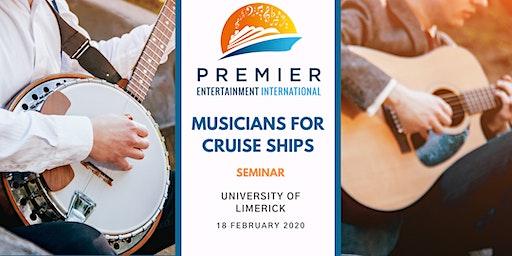 Seminar: Musicians for Cruise Ships - Limerick