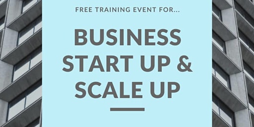 Business Breakthrough Summit - How to Start up & Scale up your Business