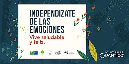 CONFERENCIA INDEPENDÍZATE DE LAS EMOCIONES / Salud, Equilibrio, Familia y Abundancia