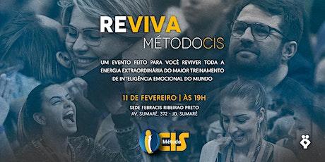 [RIBEIRÃO PRETO/SP] Reviva Método CIS | 11/02 ingressos