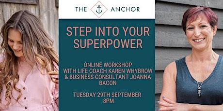 Step Into Your Superpower Online Workshop tickets