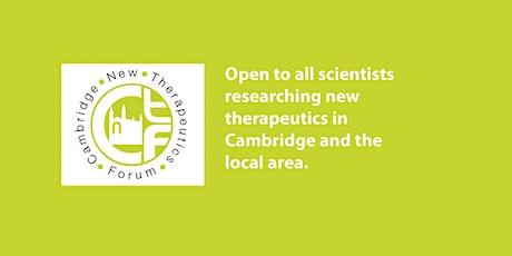 Cambridge New Therapeutics Forum March Meeting tickets