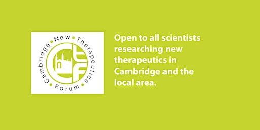 Cambridge New Therapeutics Forum March Meeting