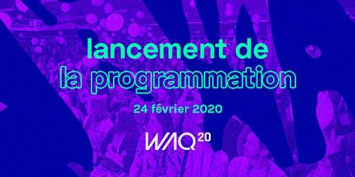 Lancement de la programmation du Web à Québec - WAQ20