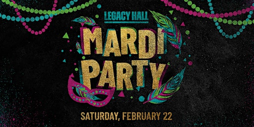 Mardi Party at Legacy Hall