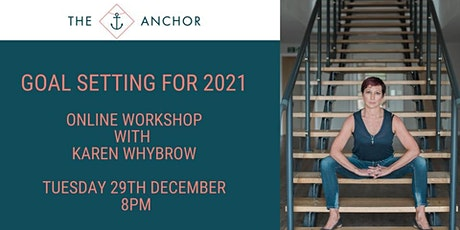 Goal Setting For 2021 Online Workshop tickets