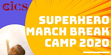 Superhero March Break Camp 2020! tickets