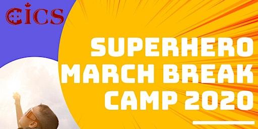 Superhero March Break Camp 2020!