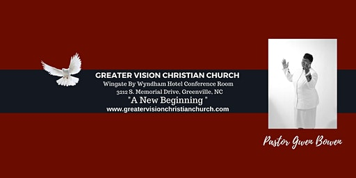 Greater Vision Christian Church Sunday Worship Service