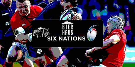 LIVE 6-NATIONS RUGBY | BIERHAUS tickets