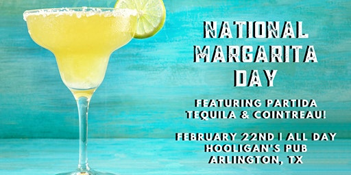 National Margarita Day at Hooligan's Pub