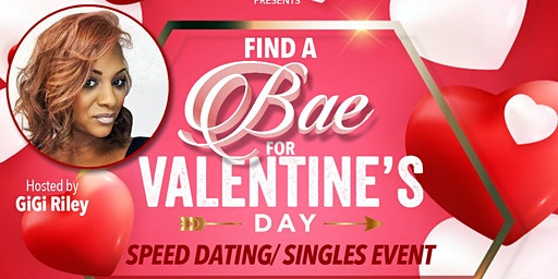 """""""Find a Bae for Valentines Day"""" Speed Dating Event"""