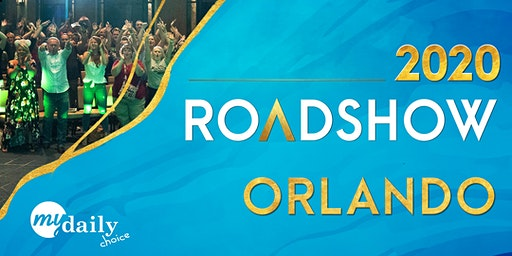 2020 MYDAILYCHOICE Orlando Roadshow
