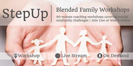 StepUp 2020 | Blended Family Workshops tickets
