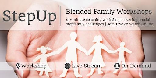 StepUp 2020   Blended Family Workshops