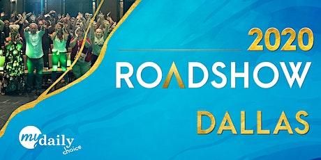 2020 MYDAILYCHOICE Dallas Roadshow tickets
