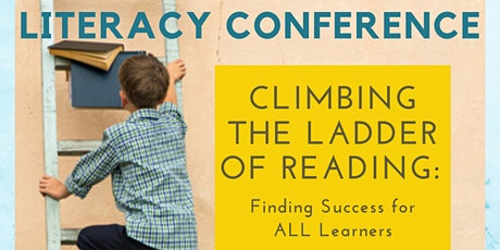Climbing the Ladder of Reading Literacy Conference  (Note: Change in Date!) tickets