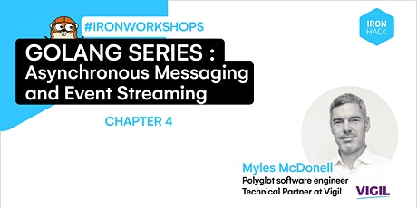 Golang Series -  Asynchronous Messaging and Event Streaming | CHAPTER 4 entradas