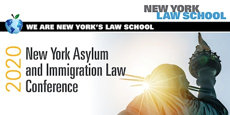 2020 New York Asylum and Immigration Law Conference tickets