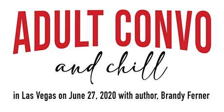 Adult Convo and Chill tickets
