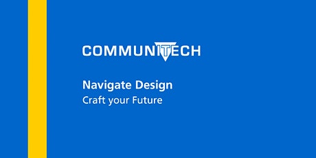 Communitech: Navigate Design - Craft your Future tickets