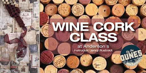 Wine Cork Class - March