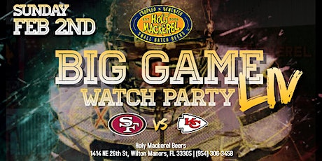 "Big Game ""LIV"" Watch Party at Holy Mackerel tickets"