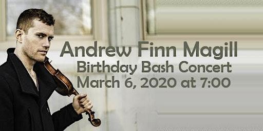 Andrew Finn Magill Birthday Bash Concert