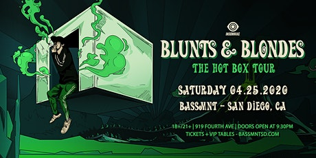 Blunts & Blondes at Bassmnt Saturday 4/25 tickets
