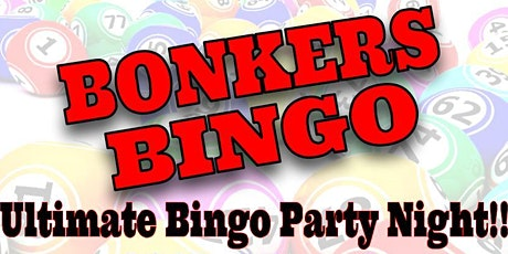 Bonkers Bingo!!! tickets