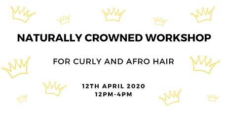 NATURALLY CROWNED - Curly & Afro Hair tickets