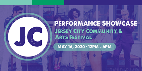 Looking for Live Performers for a Showcase at Jersey City Arts Festival tickets