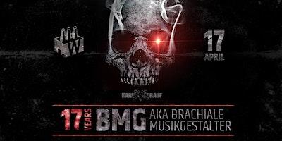 HARD BOCK DRAUF pres. 17 Years BMG aka Brachiale Musikgestalter