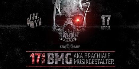 HARD BOCK DRAUF pres. 17 Years BMG aka Brachiale Musikgestalter Tickets
