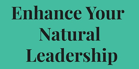 Enhance Your Natural Leadership - November 5, 2020 tickets
