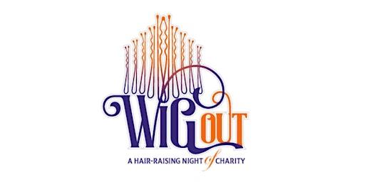 WigOUT - A Hair-Raising Night of Charity