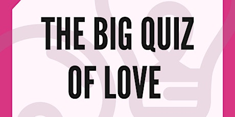 The Big Quiz of Love tickets