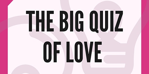 The Big Quiz of Love