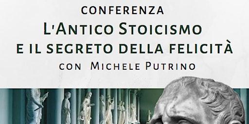 L'antico stoicismo e il segreto della felicità