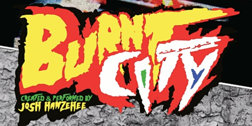 Burnt City: A One-Persian Show! w/Josh Hamzehee at UNI Interpreters Theatre