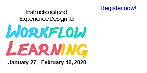 Instructional and Experience Design for Workflow...