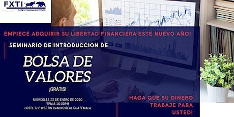 Copy of Guatemala! Seminario, aprenda a invertir en la  Bolsa de Valores. entradas