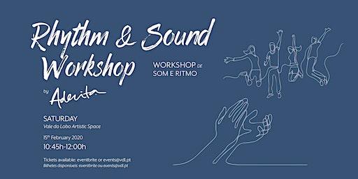 Rhythm & Sound Workshop by Aderita Silva