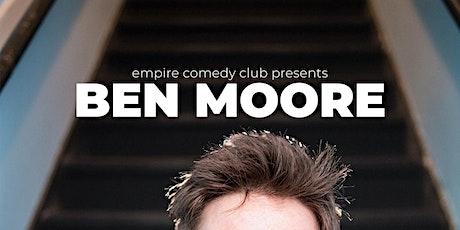 Ben Moore @ Empire Comedy Club tickets