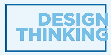 Design Thinking for Business: Professional development short course tickets