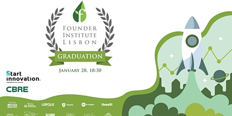 Founder Institute Lisbon 2019 - Graduation and Demo day bilhetes
